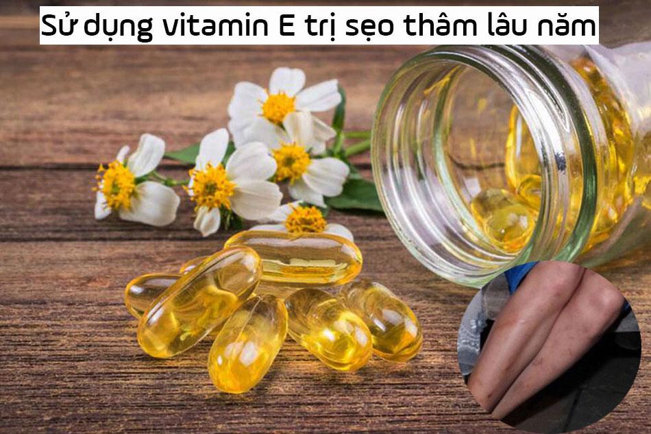 Sử dụng Vitamin E trị sẹo thâm lâu năm