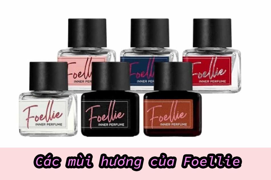 Foellie có những mùi nào?