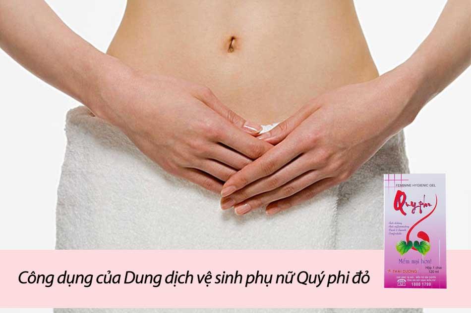 Công dụng của Dung dịch vệ sinh phụ nữ Quý phi đỏ